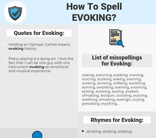 Evoking, spellcheck Evoking, how to spell Evoking, how do you spell Evoking, correct spelling for Evoking