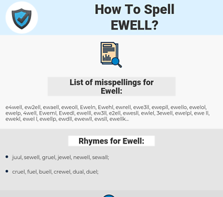 Ewell, spellcheck Ewell, how to spell Ewell, how do you spell Ewell, correct spelling for Ewell