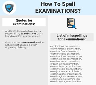 examinations, spellcheck examinations, how to spell examinations, how do you spell examinations, correct spelling for examinations