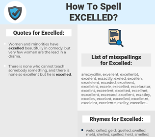 Excelled, spellcheck Excelled, how to spell Excelled, how do you spell Excelled, correct spelling for Excelled