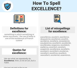 excellence, spellcheck excellence, how to spell excellence, how do you spell excellence, correct spelling for excellence