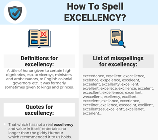 excellency, spellcheck excellency, how to spell excellency, how do you spell excellency, correct spelling for excellency