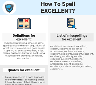 excellent, spellcheck excellent, how to spell excellent, how do you spell excellent, correct spelling for excellent