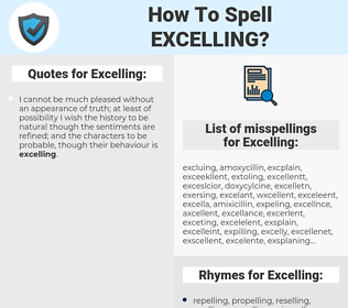 Excelling, spellcheck Excelling, how to spell Excelling, how do you spell Excelling, correct spelling for Excelling