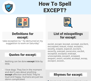 except, spellcheck except, how to spell except, how do you spell except, correct spelling for except