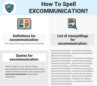 excommunication, spellcheck excommunication, how to spell excommunication, how do you spell excommunication, correct spelling for excommunication