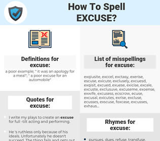 excuse, spellcheck excuse, how to spell excuse, how do you spell excuse, correct spelling for excuse
