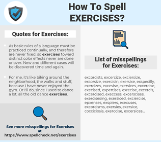 Exercises, spellcheck Exercises, how to spell Exercises, how do you spell Exercises, correct spelling for Exercises
