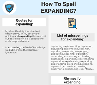 expanding, spellcheck expanding, how to spell expanding, how do you spell expanding, correct spelling for expanding