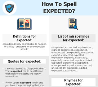expected, spellcheck expected, how to spell expected, how do you spell expected, correct spelling for expected
