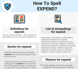 expend, spellcheck expend, how to spell expend, how do you spell expend, correct spelling for expend