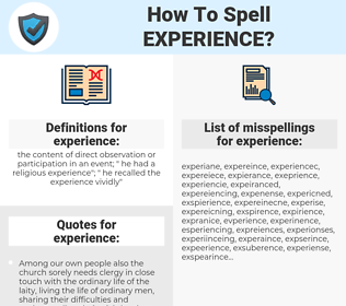 experience, spellcheck experience, how to spell experience, how do you spell experience, correct spelling for experience