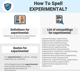 experimental, spellcheck experimental, how to spell experimental, how do you spell experimental, correct spelling for experimental