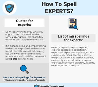 experts, spellcheck experts, how to spell experts, how do you spell experts, correct spelling for experts