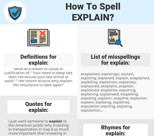 explain, spellcheck explain, how to spell explain, how do you spell explain, correct spelling for explain