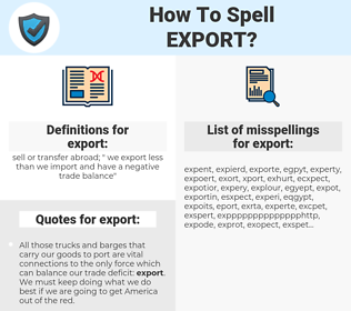 export, spellcheck export, how to spell export, how do you spell export, correct spelling for export
