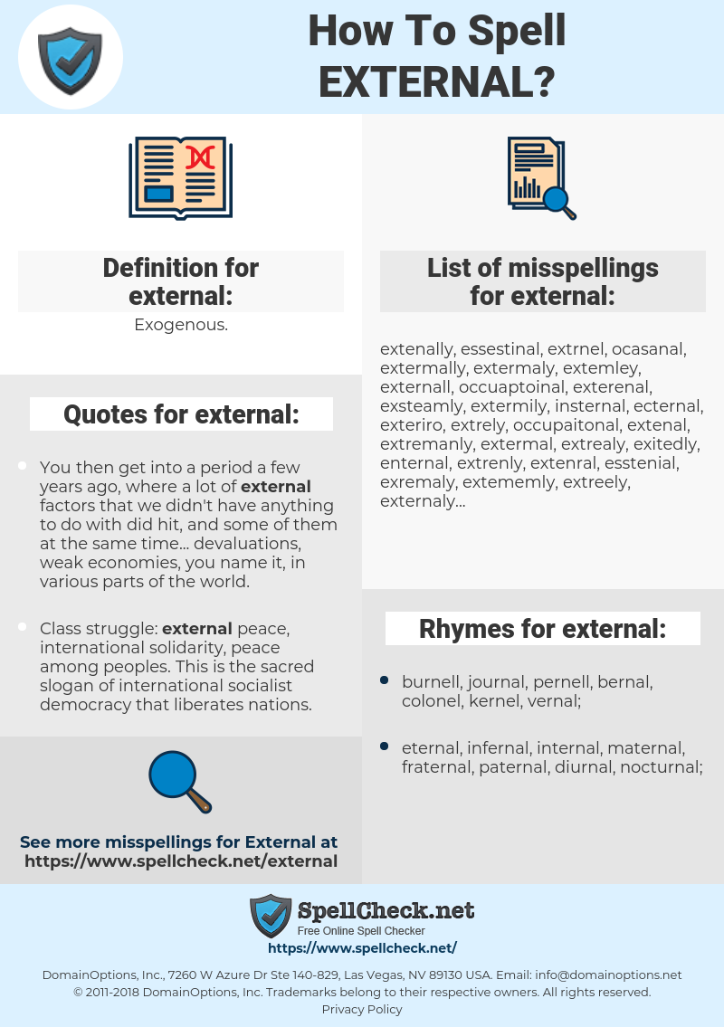 external, spellcheck external, how to spell external, how do you spell external, correct spelling for external