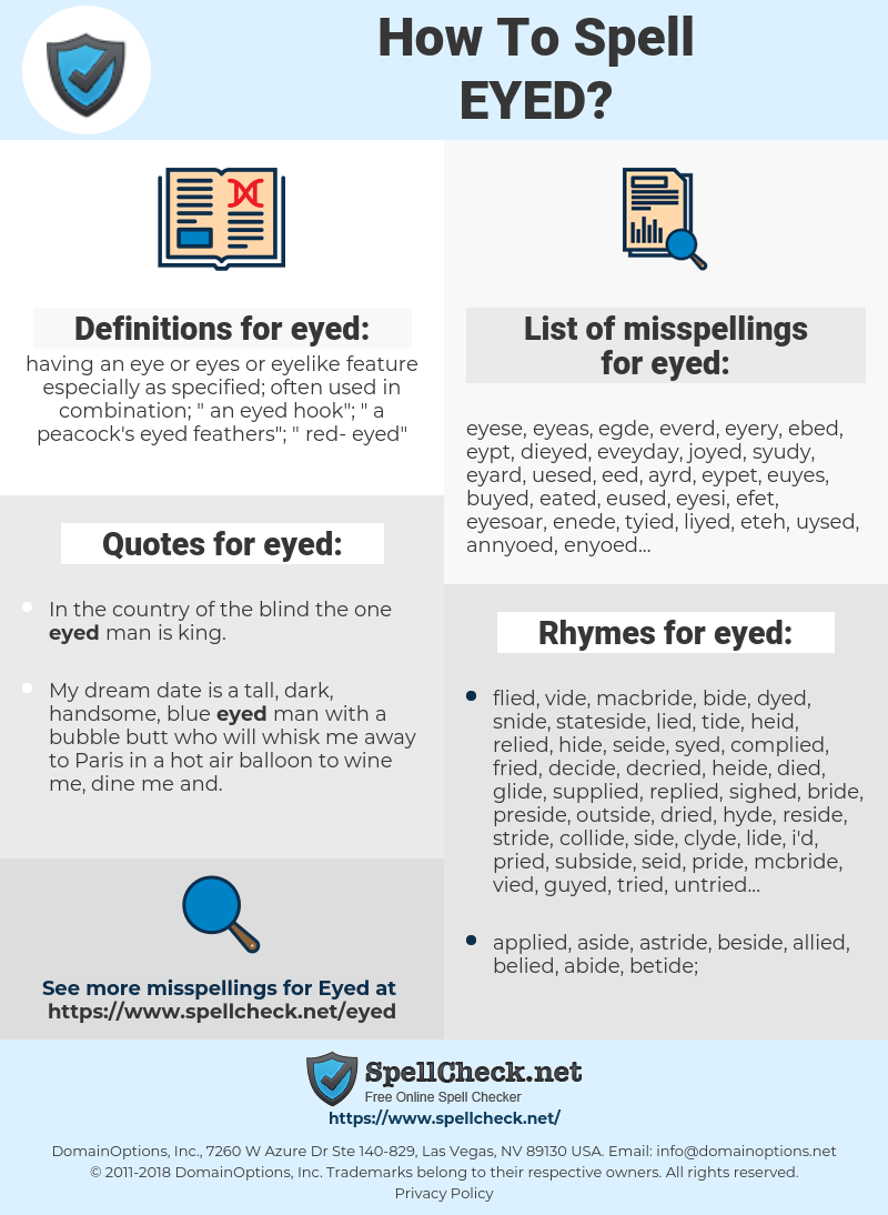 eyed, spellcheck eyed, how to spell eyed, how do you spell eyed, correct spelling for eyed