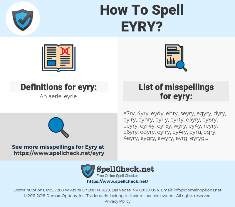 eyry, spellcheck eyry, how to spell eyry, how do you spell eyry, correct spelling for eyry