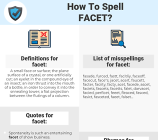 facet, spellcheck facet, how to spell facet, how do you spell facet, correct spelling for facet
