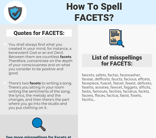 FACETS, spellcheck FACETS, how to spell FACETS, how do you spell FACETS, correct spelling for FACETS