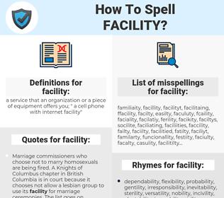 facility, spellcheck facility, how to spell facility, how do you spell facility, correct spelling for facility