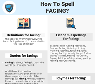 facing, spellcheck facing, how to spell facing, how do you spell facing, correct spelling for facing