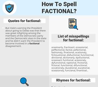factional, spellcheck factional, how to spell factional, how do you spell factional, correct spelling for factional