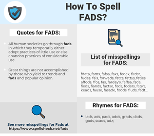 FADS, spellcheck FADS, how to spell FADS, how do you spell FADS, correct spelling for FADS
