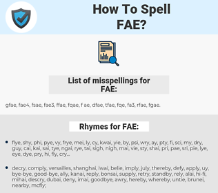 FAE, spellcheck FAE, how to spell FAE, how do you spell FAE, correct spelling for FAE