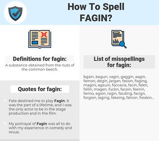 fagin, spellcheck fagin, how to spell fagin, how do you spell fagin, correct spelling for fagin