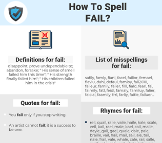 fail, spellcheck fail, how to spell fail, how do you spell fail, correct spelling for fail