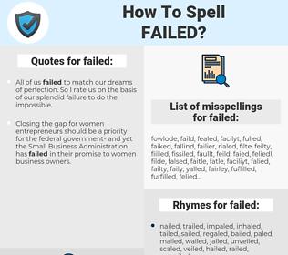 failed, spellcheck failed, how to spell failed, how do you spell failed, correct spelling for failed