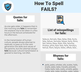 fails, spellcheck fails, how to spell fails, how do you spell fails, correct spelling for fails