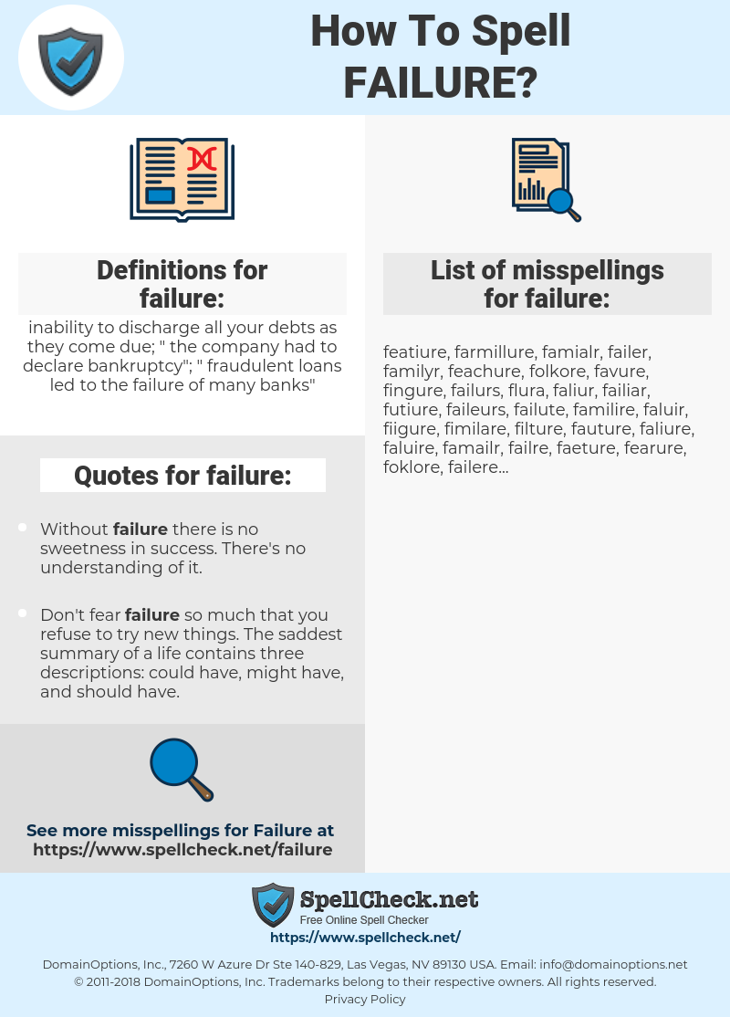 failure, spellcheck failure, how to spell failure, how do you spell failure, correct spelling for failure