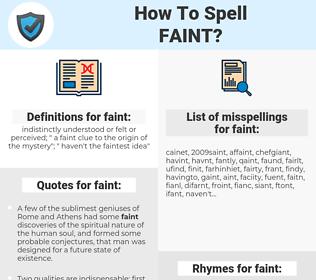 faint, spellcheck faint, how to spell faint, how do you spell faint, correct spelling for faint