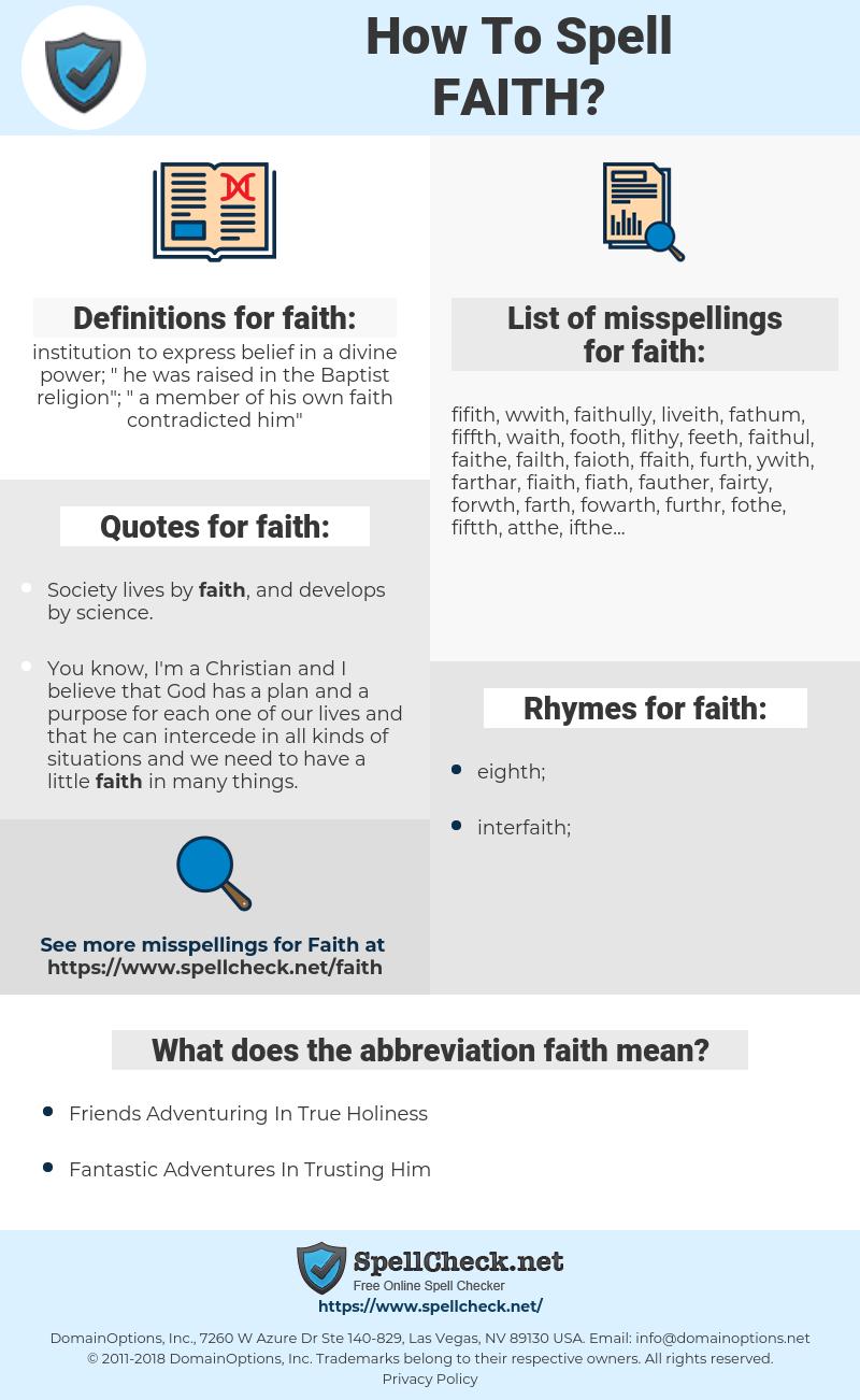 faith, spellcheck faith, how to spell faith, how do you spell faith, correct spelling for faith