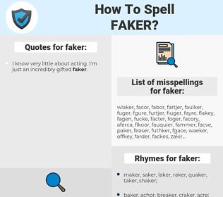 faker, spellcheck faker, how to spell faker, how do you spell faker, correct spelling for faker