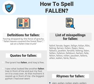 fallen, spellcheck fallen, how to spell fallen, how do you spell fallen, correct spelling for fallen