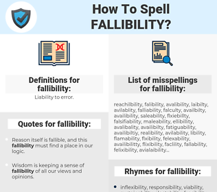 fallibility, spellcheck fallibility, how to spell fallibility, how do you spell fallibility, correct spelling for fallibility