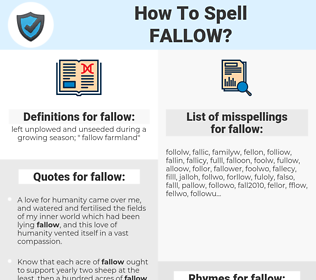 fallow, spellcheck fallow, how to spell fallow, how do you spell fallow, correct spelling for fallow