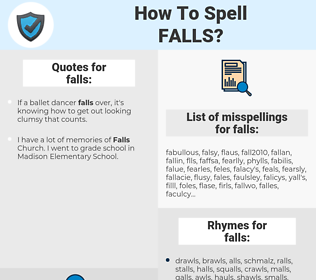 falls, spellcheck falls, how to spell falls, how do you spell falls, correct spelling for falls