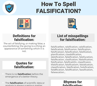 falsification, spellcheck falsification, how to spell falsification, how do you spell falsification, correct spelling for falsification