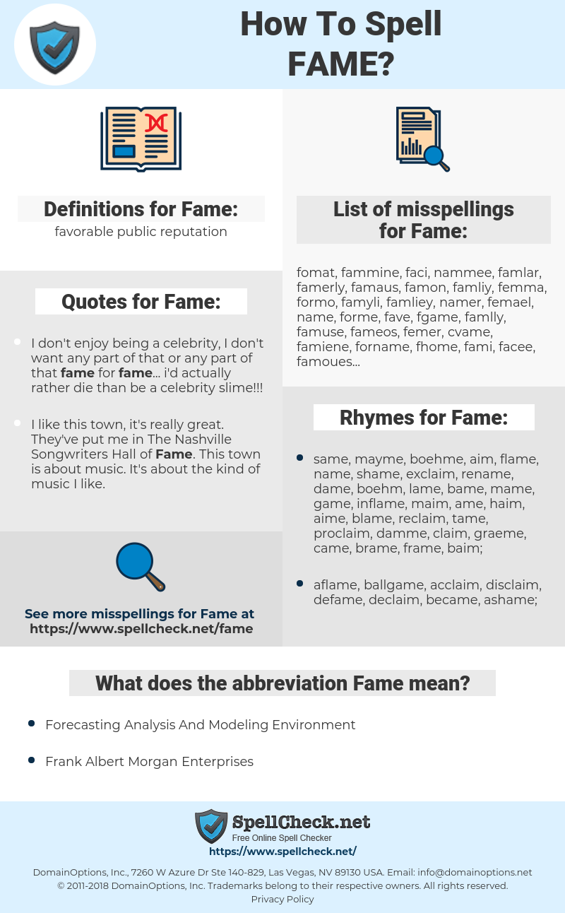 Fame, spellcheck Fame, how to spell Fame, how do you spell Fame, correct spelling for Fame