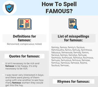 famous, spellcheck famous, how to spell famous, how do you spell famous, correct spelling for famous