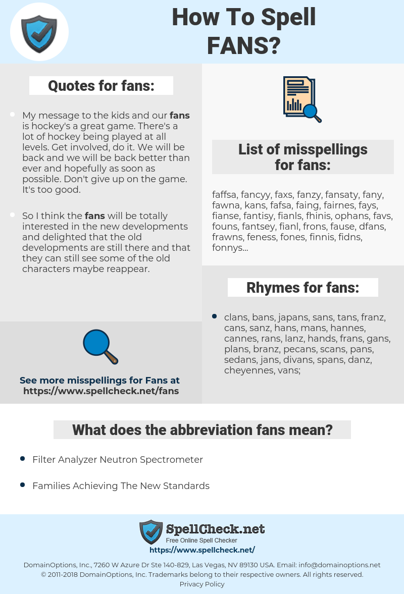 fans, spellcheck fans, how to spell fans, how do you spell fans, correct spelling for fans