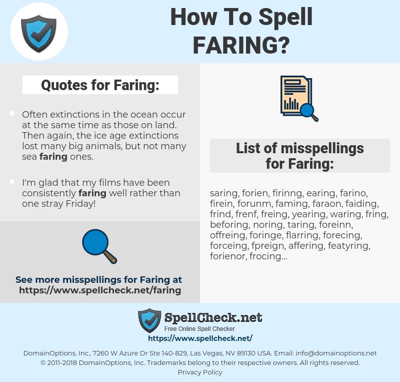 Faring, spellcheck Faring, how to spell Faring, how do you spell Faring, correct spelling for Faring
