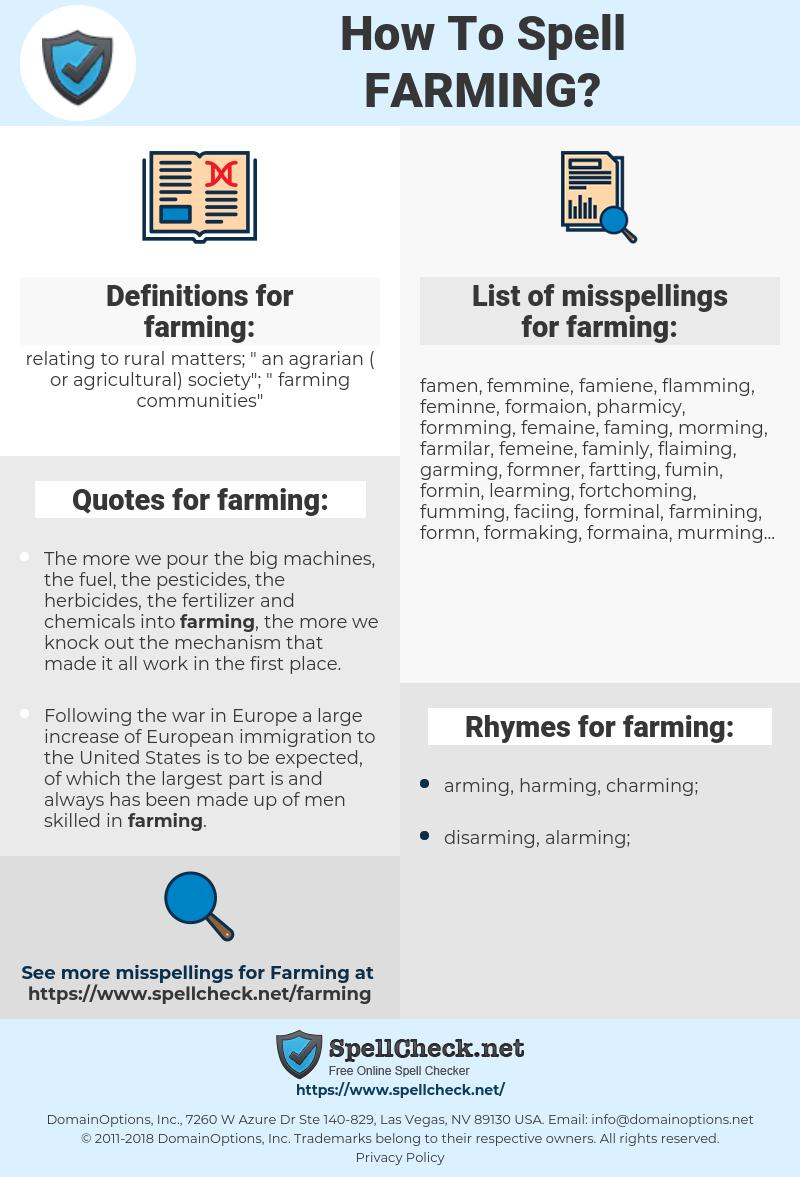 farming, spellcheck farming, how to spell farming, how do you spell farming, correct spelling for farming