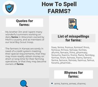 farms, spellcheck farms, how to spell farms, how do you spell farms, correct spelling for farms