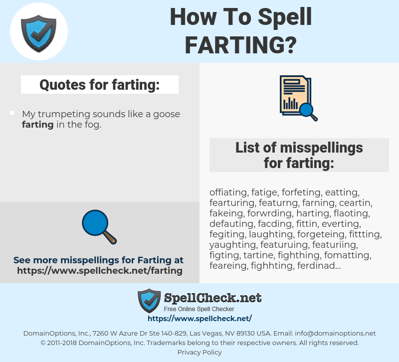 farting, spellcheck farting, how to spell farting, how do you spell farting, correct spelling for farting